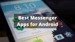 Best Messenger Apps