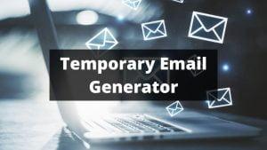 Temporary Email Generator