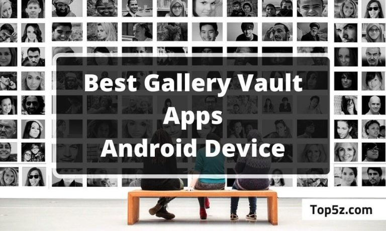 Best Gallery vault Apps for Android