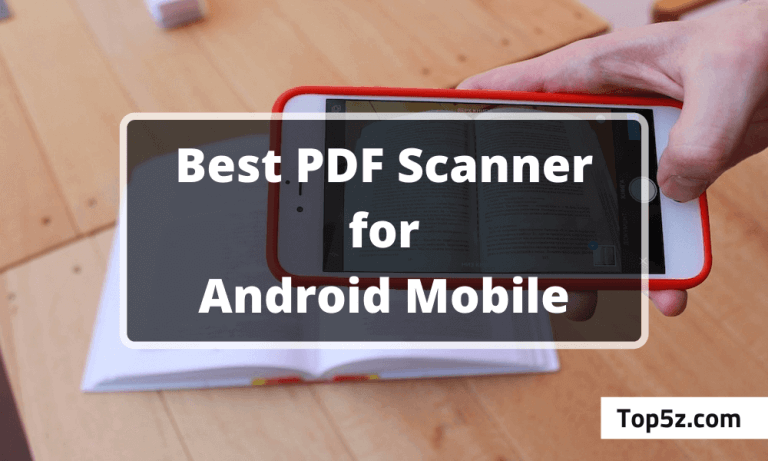 Best PDF Scanner Apps for Android