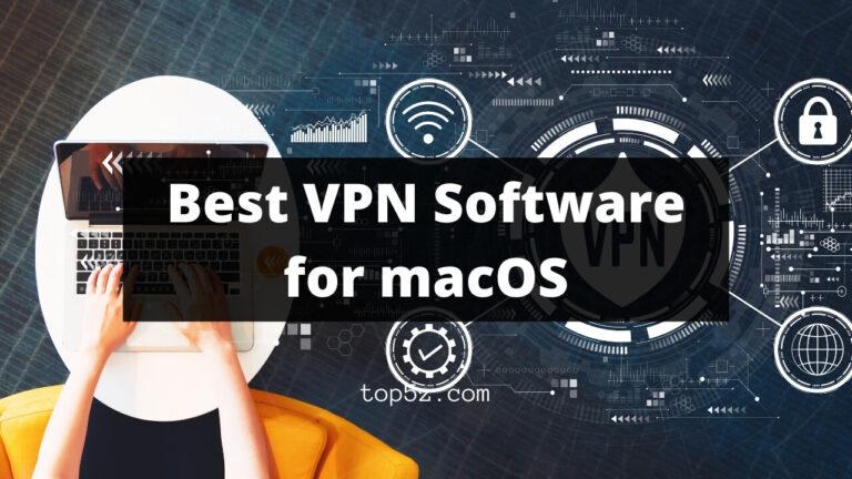 Best VPN for macOS