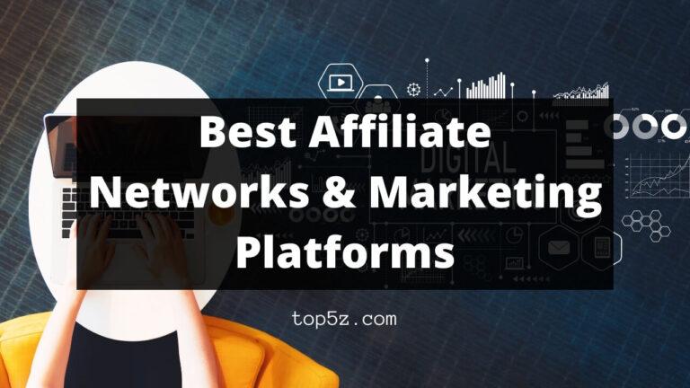 Best Affiliate Networks & Marketing Platforms