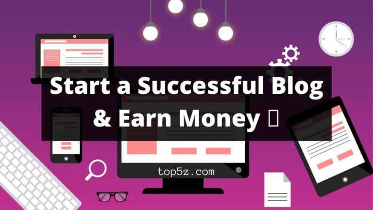 Start a Successful Blog
