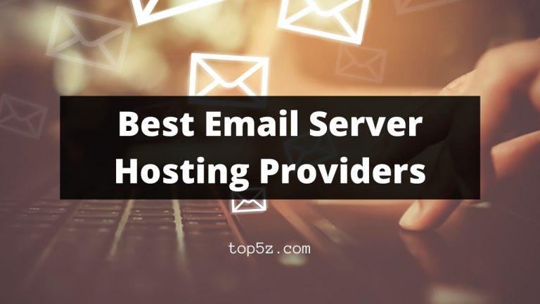 Best Email Server Hosting Providers