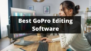 Best GoPro Editing Software