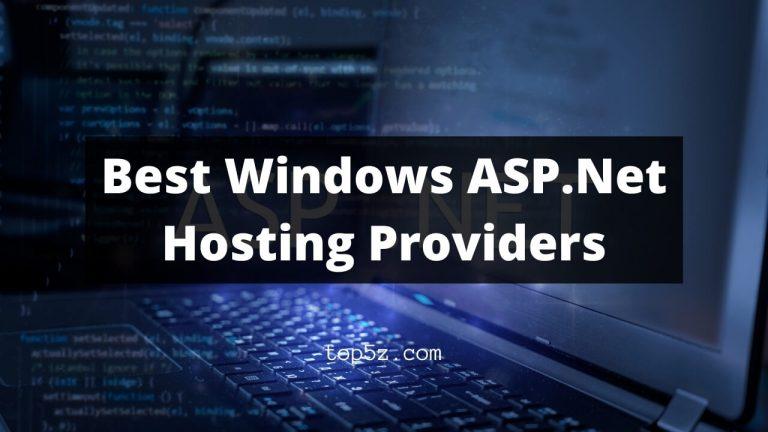 Best Windows ASP.Net Hosting Providers