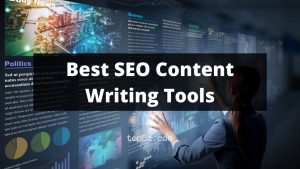 Best SEO Content Writing Tools