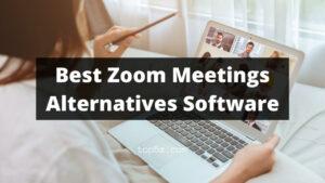 Best Zoom Meetings Alternatives Software